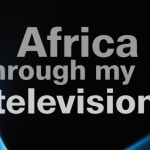 Africa through my television