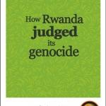 Grassroots justice in Rwanda
