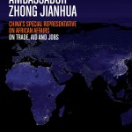 Africa will be China's next economic competitor says Beijing's top diplomat Zhong Jianhua