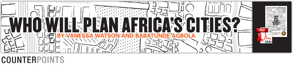 Counterpoints - Who will plan Africa's cities?