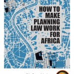 How to make planning law work for Africa