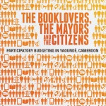 Participatory Budgeting in Cameroon: Booklovers, Mayors and Citizens