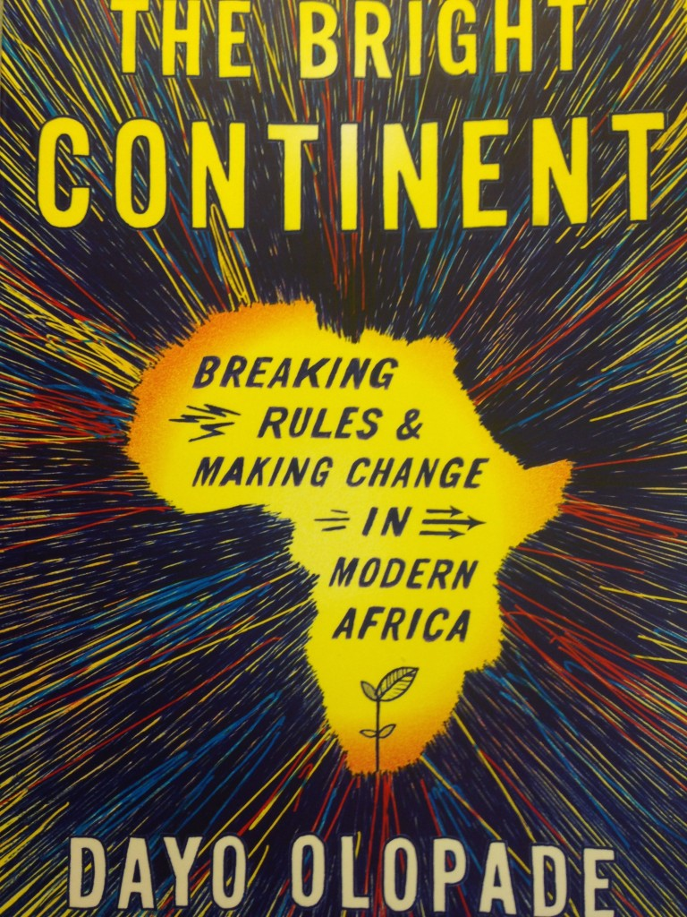 "Dayo Olopade's new book, ""the Bright Continent"""
