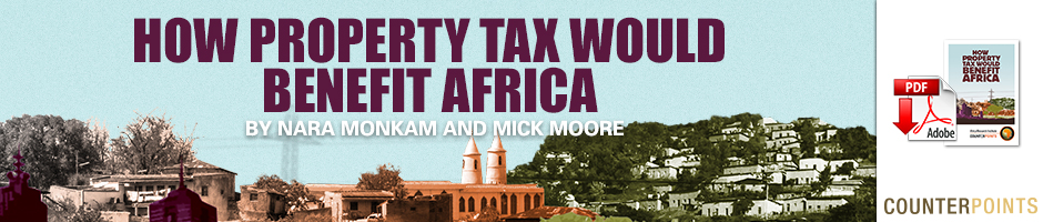 How Property Tax Would Benefit Africa by Nara Monkam and Mick Moore