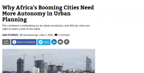 Why Africa's Booming Cities Need More Autonomy in Urban Planning City Lab Sam Sturgis