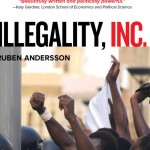"Review: ""Illegality, Inc.: Clandestine Migration and the Business of Bordering Europe"""