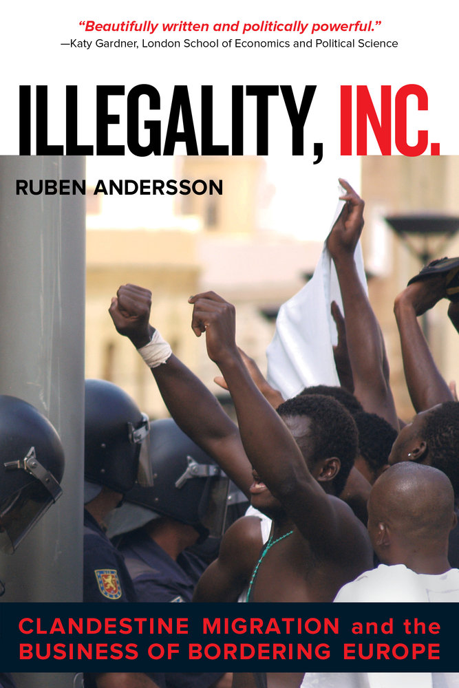 illegality inc book by ruben andersson and reviewed by our researcher jamie hitchen