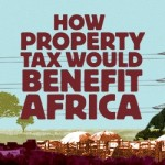 How Property Tax Would Benefit Africa