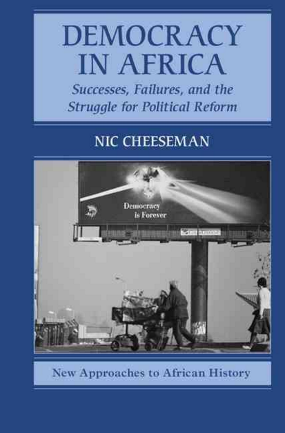 Nic Cheeseman Democracy in Africa review by Jamie Hitchen