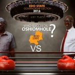 "Edo State's ""do and die"" election"