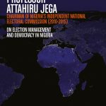 Professor Attahiru Jega on election management and democracy in Nigeria